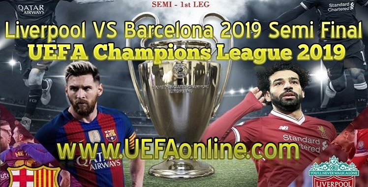 Liverpool VS Barcelona 2019 Live Stream