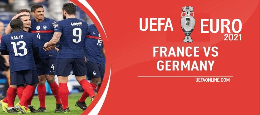 Germany VS France UEFA Euro Live Stream