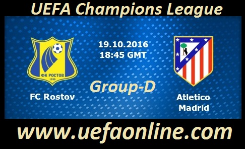 Watch Atletico vs Rostov UEFA Live