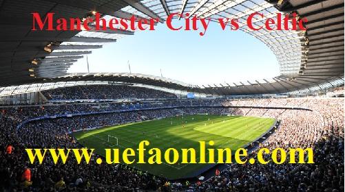 Manchester City vs Celtic live