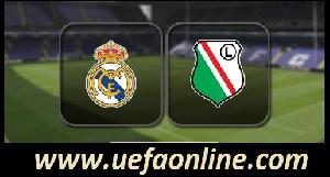 Watch Legia vs Real Madrid UEFA Online